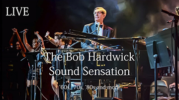 The Bob Hardwick Sound Sensation - '60s, '70s, '80s and more