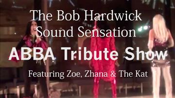 The Bob Hardwick Sound Sensation - ABBA Tribute Show