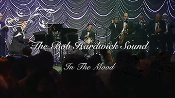 The Bob Hardwick Sound - Live - In The Mood